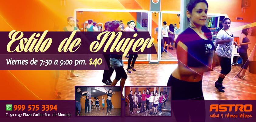 Estilo de Mujer en Mérida Salsa con Laura Sauri Ladies Styling